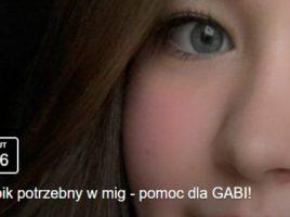 """""""Szpik potrzebny w mig! – Akcja dla Gabrysi!"""